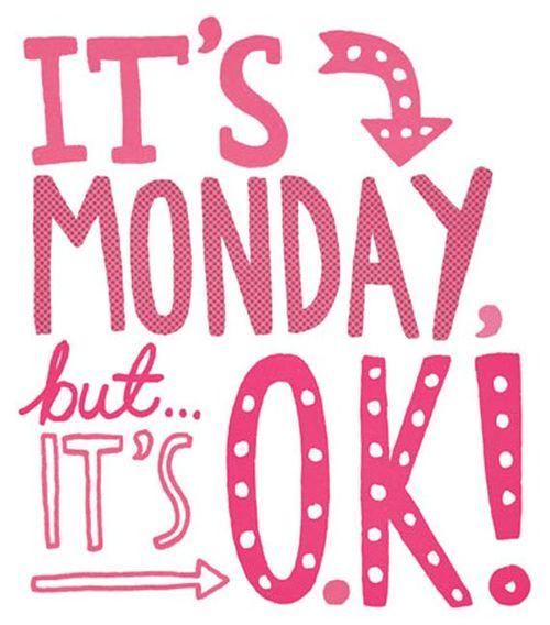 Monday-ok